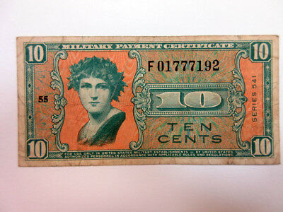 U.S., M.P.C.. Series 541 Replacement note. Series 541. 10 Cents. VF Serial # F-.
