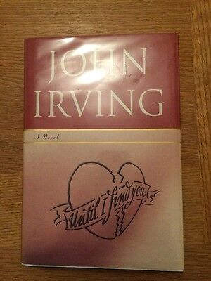 John Irving Until I Find You 1st Edition First Printing Signed