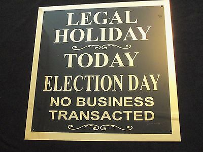 Vintage Election Day Sign Legal Holiday Bank Closed Vacation Day Historical Vote