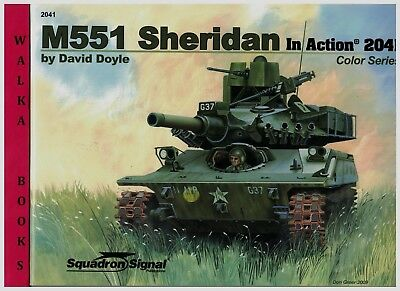 2041  M551 Sheridan     <> in Action <> COLOR SERIES <> Squadron/Signal <>