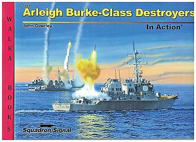 14031 <> Arleigh Burke-Class Destroyers in Action  <> Squadron Signal <>