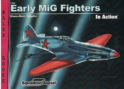 1204 <> Early MiG Fighters in Action <> Squadron Signal