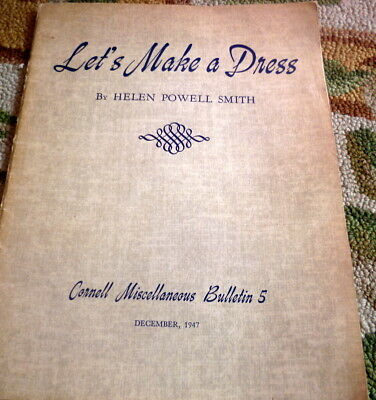 RARE VTG 1940s SEWING BOOK LETS MAKE A DRESS Helen Powell Smith 1947