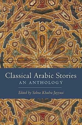 Classical Arabic Stories: An Anthology by Jayyusi (English) Paperback Book Free