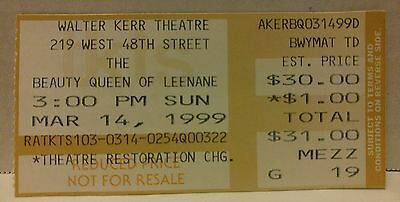 THE BEAUTY QUEEN OF LEENANE TICKET STUB Walter Kerr Theatre NEW YORK Play 1999