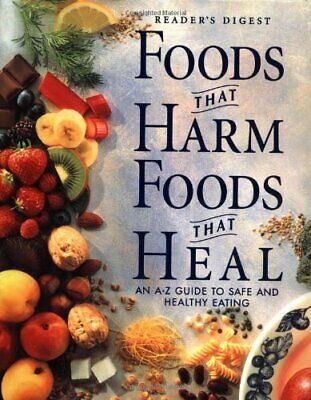 Foods That Harm, Foods That Heal by Liz Clasen Hardback Book The Cheap Fast Free