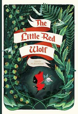 Little Red Wolf by Amelie Flechais Hardcover Book Free Shipping!