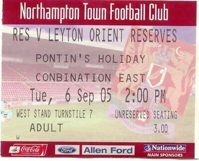 Ticket - Northampton Town Res v Leyton Orient Res 2005