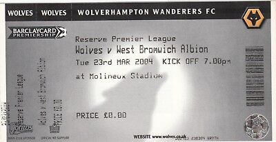 Ticket - Wolverhampton Wanderers Res v West Bromwich Albion Res 23.03.04