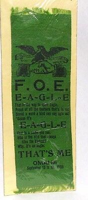 Antique 1909 F.O.E. Fraternal Order of Eagles Convention Ribbon, Omaha Neb.