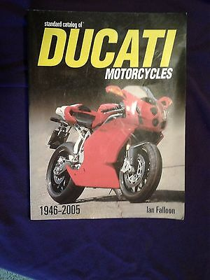 The Standard CATALOG of Ducati Motorcycles, 1946-2005 BOOK by Ian Falloon