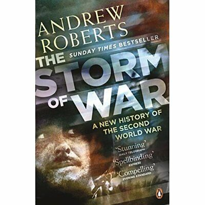 The Storm of War: A New History of the Second World War - Paperback NEW Roberts,