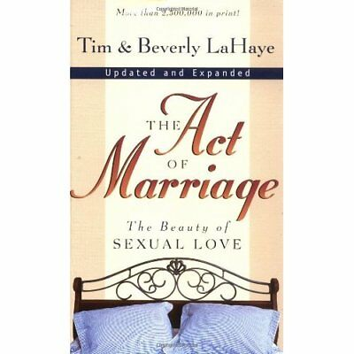 The Act of Marriage: The Beauty of Sexual Love - Mass Market Paperback NEW LaHay