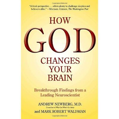 How God Changes Your Brain: Breakthrough Findings from  - Paperback NEW Waldman,