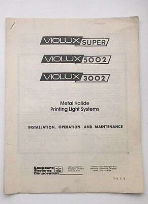 Manual for: Violux Super 5002 or 3002 Metal Halide Printing Light Systems