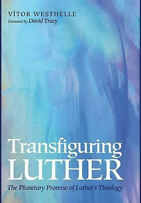 Transfiguring Luther by Vitor Westhelle (English) Hardcover Book Free Shipping!