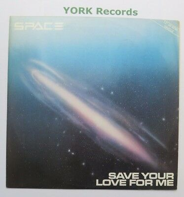 """SPACE - Save Your Love For Me - Excellent Condition 12"""" Single Pye 12P 5004"""