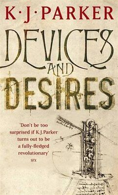 Devices And Desires: The Engineer Trilogy: Book One by Parker, K. J. Paperback