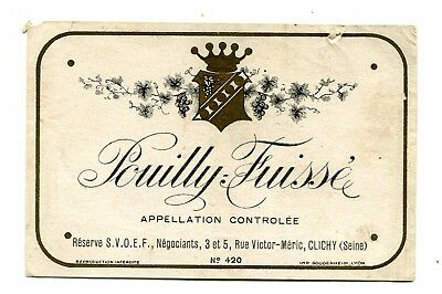 Vintage Label POUILLY FUISSE Reserve SVOEF Clichy France Wine