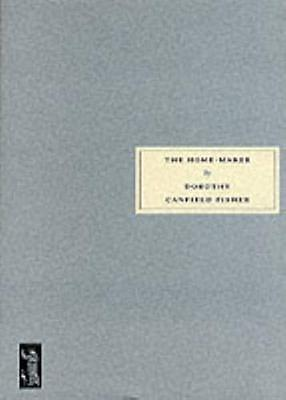 The Home-Maker (Paperback), Fisher, Dorothy Canfield, Knox, Karen, 9780953478064