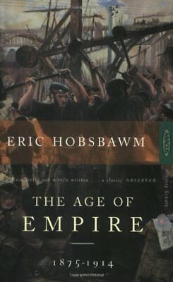 The Age Of Empire: 1875-1914 (History Greats)-Eric Hobsbawm