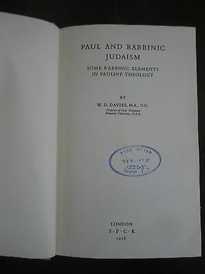 PAUL & RABBINIC JUDAISM, W.D.DAVIES,HARD COVER,392pp,S.P.C.K,LONDON 1958. cs2218