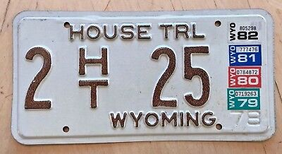 "1979 1989 1981 1982  Wyoming House Trailer License Plate "" 2 Ht 25 "" Wy 82 Low #"