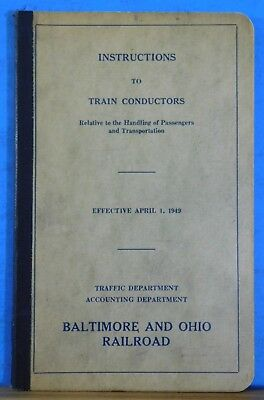 Baltimore & Ohio RR Instructions to Train Conductors 1949 B&O