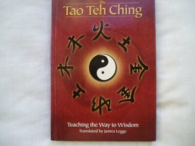 The Tao Teh Ching: Teaching the Way to Wisdom by Tzu, Lao Paperback Book The