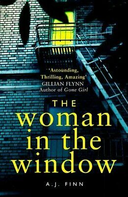 The Woman in the Window: The hottest new release thriller of 2... by Finn, A. J.