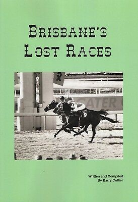 NEW BOOK RELEASE. Brisbane's Lost Races by Barry Collier