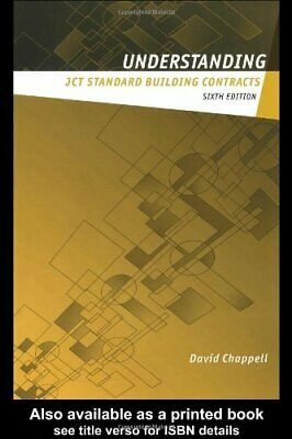 Understanding JCT Standard Building Contracts (B... by Chappell, David Paperback