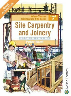 Site Carpentry and Joinery: Level 2 (NVQ Constructi... by Brett, Peter Paperback