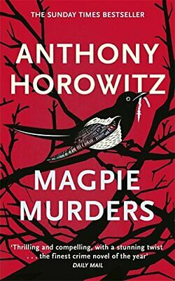 Magpie Murders: the Sunday Times bestseller crime thrill... by Horowitz, Anthony