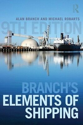 Branch's Elements of Shipping (Paperback), Branch, Alan Edward, R. 9781138786684