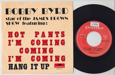 Bobby BYRD * Hot Pants * 1972 FUNK BOOGALOO 45 * James Brown * Listen To It!