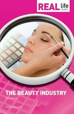Real Life Guides: The Beauty Industry by Fallon, Tara Paperback Book The Cheap