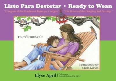Listo Para Destetar / Ready to Wean (Bilingual Spanish/English edition) (Family.