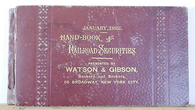 Hand Book of Railroad Securities Presented by Watson & Gibson 1892 Jan. HC