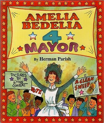 Amelia Bedelia For Mayor - NEW - Hardcover w/ Jacket - Humorous Story