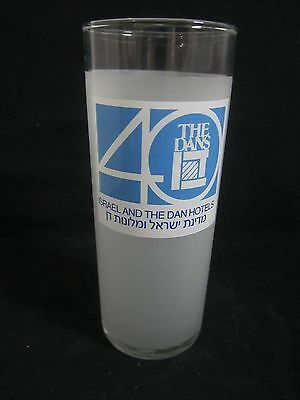 40 YEARS TO DAN HOTELS  : a vintage  promo drinking   glass,  israel 1988.