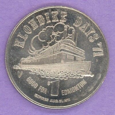 1971 Edmonton Alberta Trade Token or Dollar Paddlewheeler Klondike Mike RAISED V