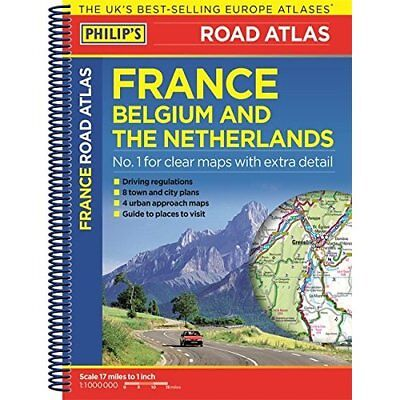 Philip's Road Atlas France, Belgium and The Netherlands - Paperback NEW  2016-01