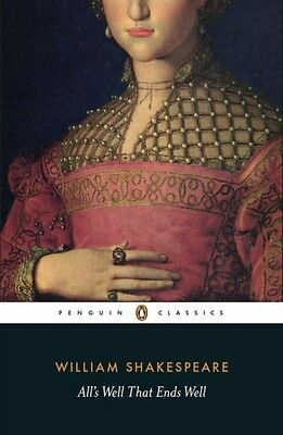 All's Well That Ends Well (Penguin Classics) (Paperback), Shakesp. 9780141396262