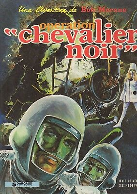 Bob Morane Operation Chevalier Noir - Vernes/vance
