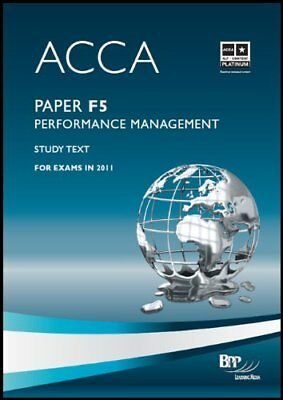 ACCA - F5 Performance Management: Study Text by BPP Learning Media Ltd Paperback