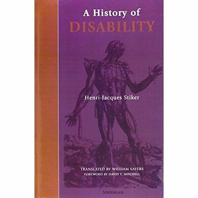 A History of Disability (Corporealities: Discourses of  - Paperback NEW Stiker,