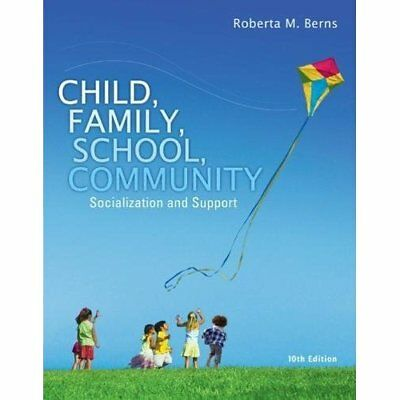 Child, Family, School, Community: Socialization and Sup - Paperback NEW Roberta