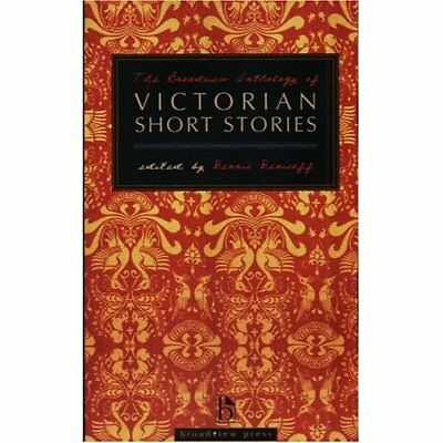 The Broadview anthology of Victorian short stories - Paperback NEW Dennis Deniso