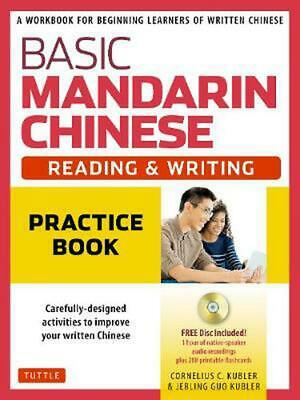 Basic Mandarin Chinese - Reading & Writing Practice Book: A Workbook for Beginni